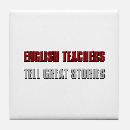 English Teachers Tell Great S Tile Coaster