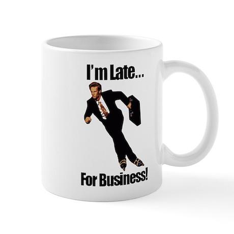Late For Business Meme Mug