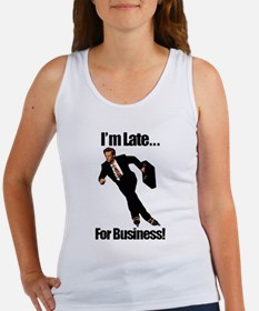 Late For Business Meme Women's Tank Top