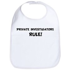 PRIVATE INVESTIGATORS Rule! Bib