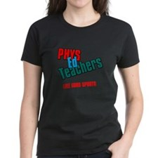 Phys Ed Teachers Tee