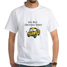 My Bus Driving Shirt Shirt
