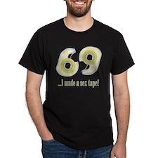Sex Tape Dispenser 69 T-Shirt