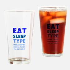 Eat Sleep Type Pint Glass