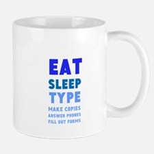 Eat Sleep Type Mug