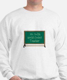 World's Coolest Teacher Sweatshirt