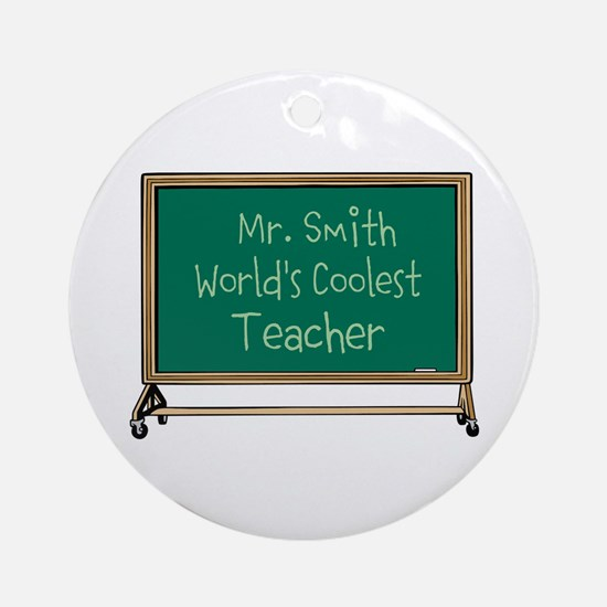 World's Coolest Teacher Ornament (Round)