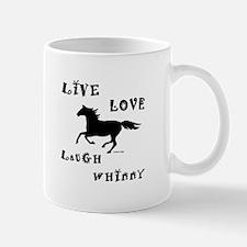 Live Love Laugh Whinny Mug