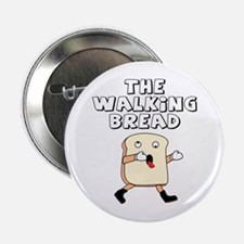 "The Walking Bread 2.25"" Button"