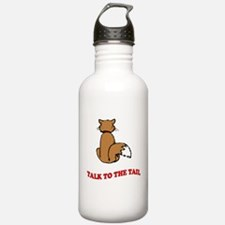 Talk To The Tail Water Bottle