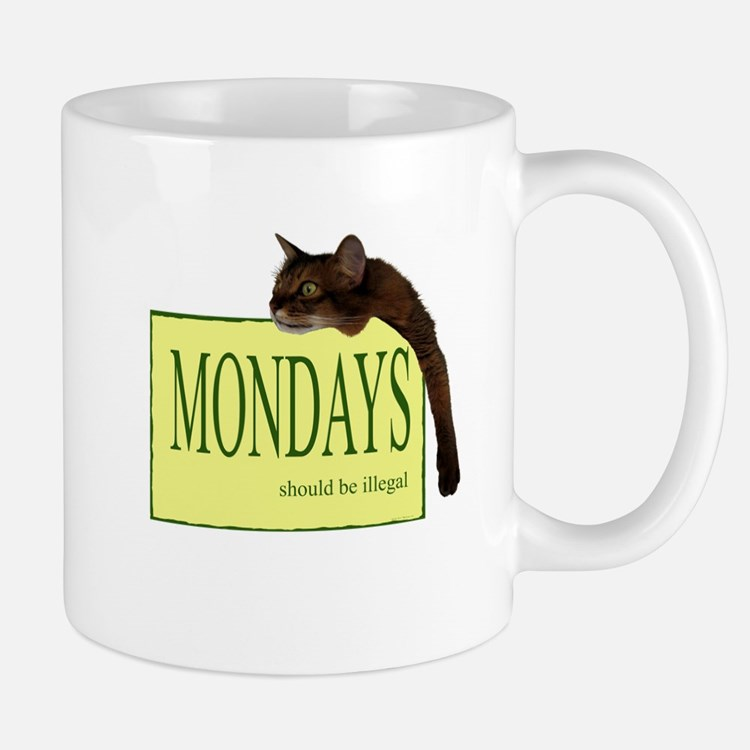 Mondays Should Be Illegal Mug