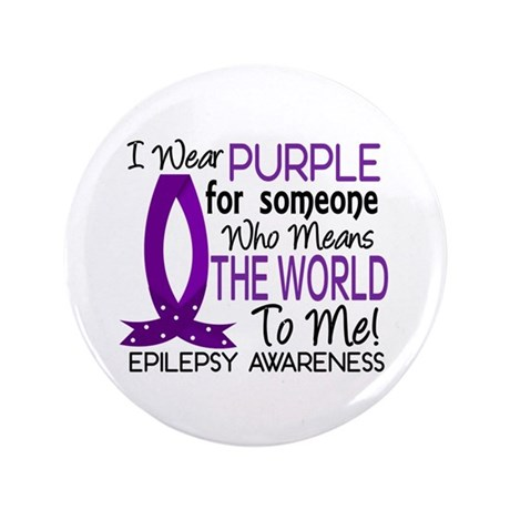 "Means World To Me 1 Epilepsy Shirts 3.5"" Button (1"