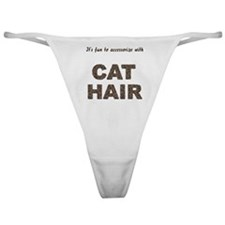 Accessorize With Cat Hair Classic Thong