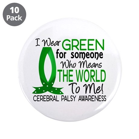"""Means World To Me 1 CP 3.5"""" Button (10 pack)"""