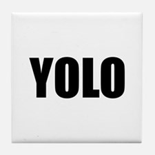 YOLO (You Only Live Once) Tile Coaster