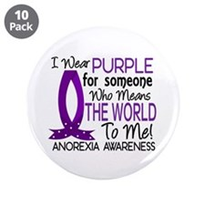 """Means World To Me 1 Anorexia Shirts 3.5"""" Button (1"""