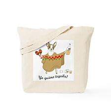 Yo Quiero Tequila Chihuahua Tote Bag