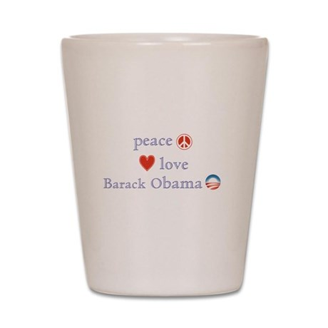 Peace, Love and Obama Shot Glass