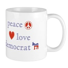 Peace, Love and Democrat Mug