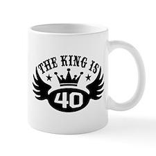 The King is 40 Mug