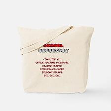 School Sec. Duties Tote Bag