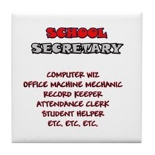 School Sec. Duties Tile Coaster