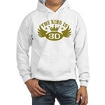 The King is 30 Hooded Sweatshirt