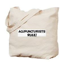 ACUPUNCTURISTS Rule! Tote Bag