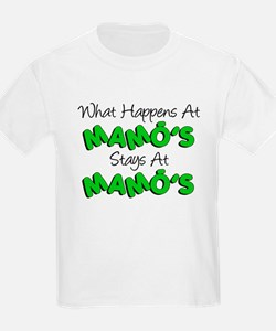 What Happens At Mamos T-Shirt