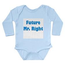 """Future Mr. Right"" Long Sleeve Infant Bo"