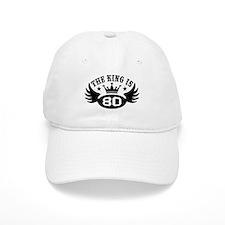 The King is 80 Baseball Cap