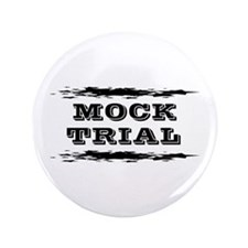 """Mock Trial 3.5"""" Button (100 pack)"""