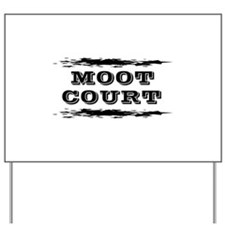 Moot Court Yard Sign