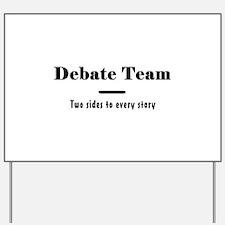 Debate Team Yard Sign