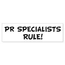 PR SPECIALISTS Rule! Bumper Bumper Sticker