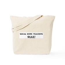 SOCIAL WORK TEACHERS Rule! Tote Bag