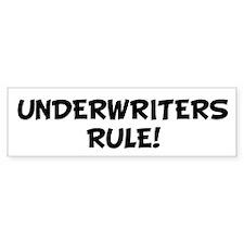 UNDERWRITERS Rule! Bumper Bumper Sticker