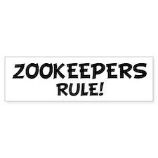 ZOOKEEPERS Rule! Bumper Bumper Sticker