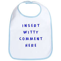 Witty Comment - Bib