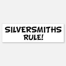 SILVERSMITHS Rule! Bumper Bumper Bumper Sticker