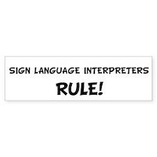 SIGN LANGUAGE INTERPRETERS Ru Bumper Bumper Sticker
