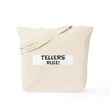 TELLERS Rule! Tote Bag
