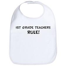 1ST GRADE TEACHERS Rule! Bib