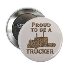 Proud to be a TRUCKER Button