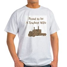 Proud to be A Truckers Wife Ash Grey T-Shirt