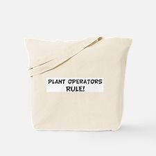 PLANT OPERATORS Rule! Tote Bag