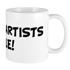 TATTOO ARTISTS Rule! Mug