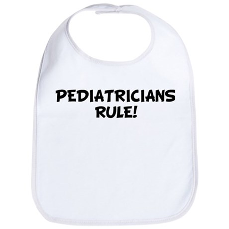 PEDIATRICIANS Rule! Bib