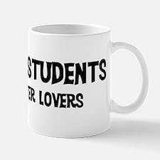 Business Students: Better Lov Mug