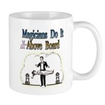 Magicians Do It Above Board Mug